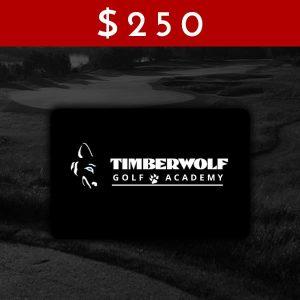 $250 Timberwolf Golf Academy Gift Card