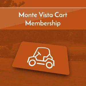 Monte Vista Cart Memberships