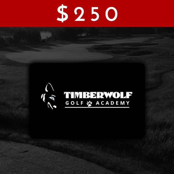 $250 Timberwolf Golf Academy Gift Card